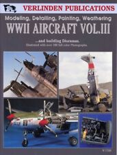 Verlinden Modeling Detailing Painting Weathering Wwii Aircraft Vol.Iii #1768