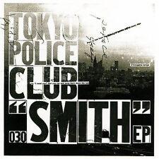 TOKYO POLICE CLUB - SMITH [EP] (CD 2007)
