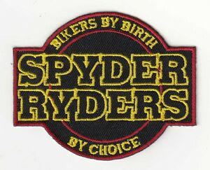 """""""Bikers By Birth Spyder Ryder By Choice"""" CanAm Spyder Patch F3 RS RT ST"""