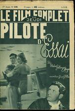 Le Film Complet 2169 - Pilote d'essai (Mirna Loy, Clark Gable) - 6 octobre 1938