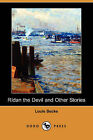 NEW Ridan the Devil and Other Stories (Dodo Press) by Louis Becke