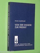 Von der Exegese zur Predigt Über die Problematik - Franz Kamphaus - TB (131)