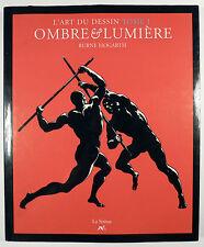 Burne Hogarth Art du dessin Ombre et lumière préface F. Lacassin Ed. Sirène TTBE