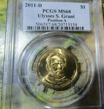 2011-D Ulysses S. Grant PCGS MS68 position A ( Top Pop)