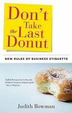 NEW - Don't Take the Last Donut: New Rules of Business Etiquette