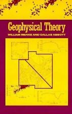Geophysical Theory (Relations) Menke, William, Abbott, Dallas Hardcover