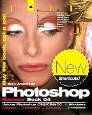 Photoshop Glamour Book 04 (Adobe Photoshop CS5/CS6/CC (Windows)): Buy-ExLibrary
