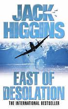 *BRAND NEW* East of Desolation by Jack Higgins Paperback 2006