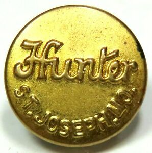 """ANTIQUE EARLY 20th C. WORK CLOTHING OVERALL BUTTON ~ """"HUNTER"""" - ST. JOSEPH, MO."""