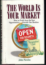 The World Is Your Market by John Newlin (1994, Hardcover)