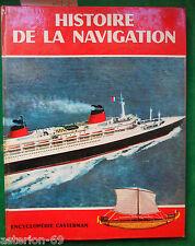 HISTOIRE DE LA NAVIGATION: GEORGES VIGNATI ENCYCLOPEDIE CASTERMAN 1965