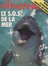 Le Nouvel Observateur   N°614   16 Au 22 Aout 1976: Sos de la mer