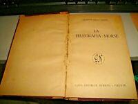 LA TELEGRAFIA MORSE di G. DELLA SANTA - NERBINI 1943