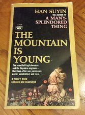 The Mountain Is Young by Han Suyin 1959