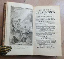 LE COMTE DE VALMONT Ou Les Égaremens De La Raison 1778 2e partie Tome 5 ILLUSTRE