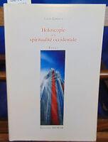 Gineste Holoscopie de la spiritualité occidentale...