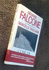 FALCONE Giovanni, Cose di Cosa Nostra, 1992, Rizzoli.
