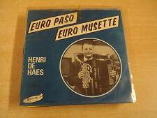 ACCORDEON 45T SINGLE / HENRI DE HAES - EURO PASO / EURO MUSETTE
