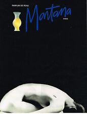 PUBLICITE ADVERTISING 024   1992   MONTANA  parfum DE PEAU