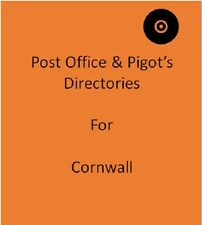 Post Office & Pigot`s 10 Local Directories for Cornwall on disc in Pdf