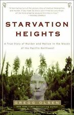 Starvation Heights: A True Story of Murder and Malice in the Woods of the Pacifi