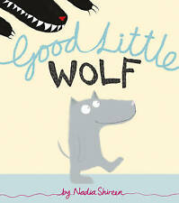 Good Little Wolf by Nadia Shireen (Paperback, 2011)