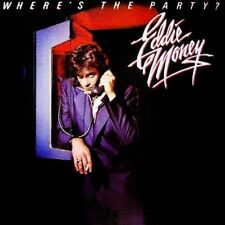 Eddie Money - Where'S The Party  (NEW CD)