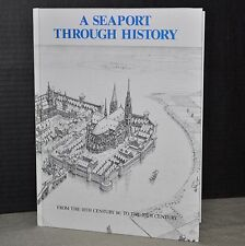 HC Book Wayland 1991 Book A SEAPORT THROUGH HISTORY Readers Age 13 and Older