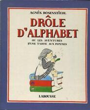 Drôle d'alphabet ou les aventures d'une tarte aux pommes Agnes Resenstiehl