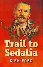 Trail To Sedalia-ExLibrary