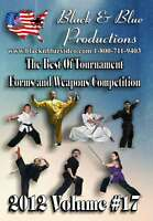 2012 Volume 17 Best of Forms and Weapons Competition DVD 2 hrs long