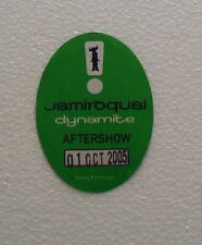 BIGLIETTI PASS BACK STAGE - JAMIROQUAI - DYNAMITE,AFTERSHOW OTTOBRE 2005