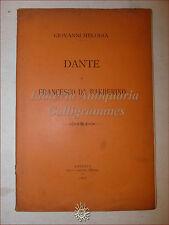 DIVINA COMMEDIA: Melodia, DANTE E FRANCESCO DA BARBERINO 1896 Olschki dedica aut