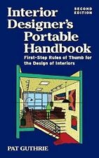 Interior Design Portable Handbook : First-Step Rules of Thumb for Interior