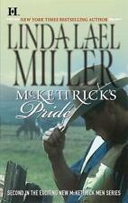 McKettrick's Pride by Linda Lael Miller (2007, Paperback)  ~GOOD CONDITION~