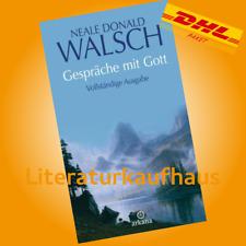 Gespräche mit Gott - Neale D. Walsch - Die drei »Gespräche mit...