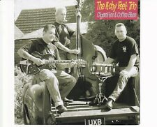 CD THE ITCHY FEET TRIOcigarettes & coffe bluesUK 2006 VG++ (A5038)