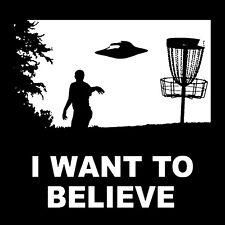 I Want To Believe T-shirt * Disc Golf , Sport , Funny Shirt , Shirt