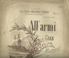 Spartito Antico per Banda All'Armi Gran Marcia del Maestro Raffaele Cimini 1885