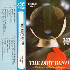 K 7 AUDIO (TAPE)  THE DIRT BAND  *MAKE A LITTLE MAGIC*