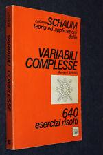 VARIABILI COMPLESSE 640 ESERCIZI RISOLTI-MURRAY SPIEGEL-COLLANA SCHAUM-G13- FL