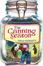The Canning Season, New, Polly Horvath Book