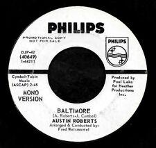 "AUSTIN ROBERTS ""BALTIMORE/(Same)"" PHILIPS 40649 (1969) PROMO 45rpm SINGLE"