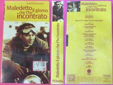VHS film MALEDETTO IL GIORNO CHE T'HO INCONTRATO sigillata L'UNITA' (F141)no dvd