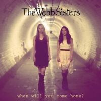 The Webb Sisters - When Will You Come Home ? [CD]