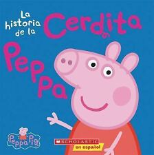 Cerdita Peppa: La Historia de la Cerdita Peppa (Peppa Pig) by Scholastic...