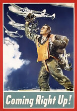 US Force WW II Army Air Corps Coming right up!   Poster Print