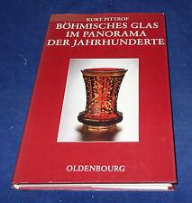 Kurt Pittrof - Böhmisches Glas im Panorama der Jahrhunderte