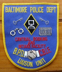 BALTIMORE POLICE DEPT CENTRAL BOOKING AND INTAKE FACILITY LIAISON UNIT Patch