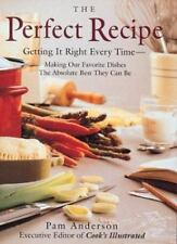 The Perfect Recipe: Getting it right every time by Anderson Executive Editor, Pa